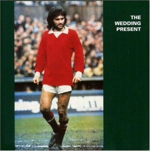 Weddingpresent, GeorgeBest