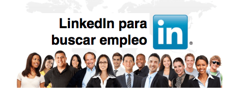 linkedin para la búsqueda de empleo