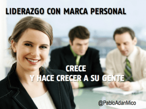 LIDERAZGO Y MARCA PERSONAL PABLO-ADAN 2